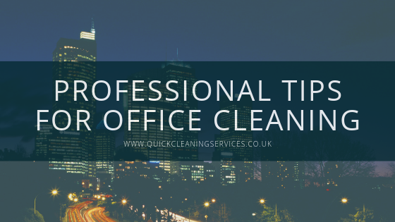 Professional Tips for Office Cleaning