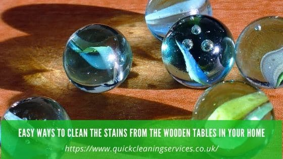 Easy ways to clean wooden table