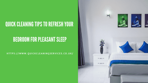 Quick cleaning Tips for bedroom