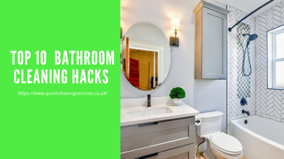 Top 10 Bathroom cleaning Hacks