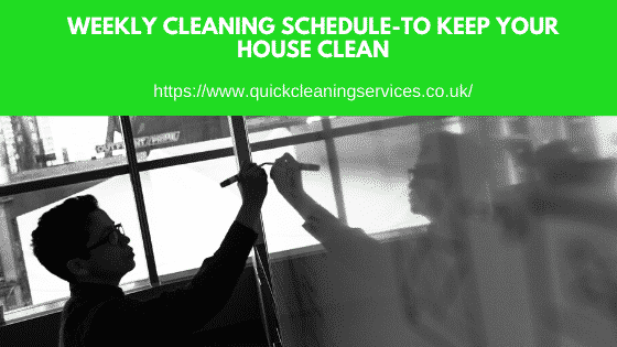 weekly cleaning plan for house