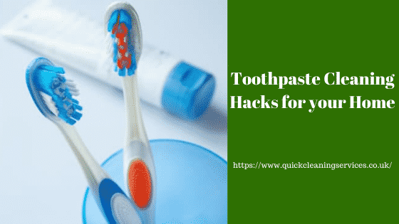 Toothpaste cleaning hacks for your home
