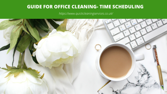 Guide for Office cleaning- Time Scheduling