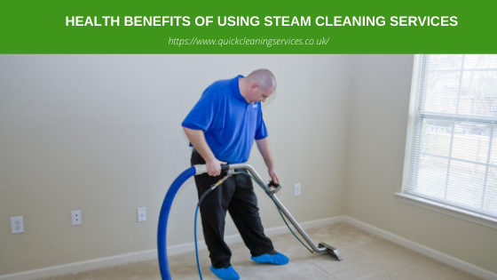 Health Benefits of Using Steam Cleaning Services