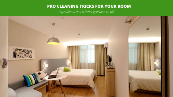 Pro cleaning Tricks for your RooM