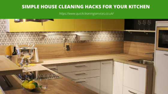 Simple House cleaning Hacks for your Kitchen