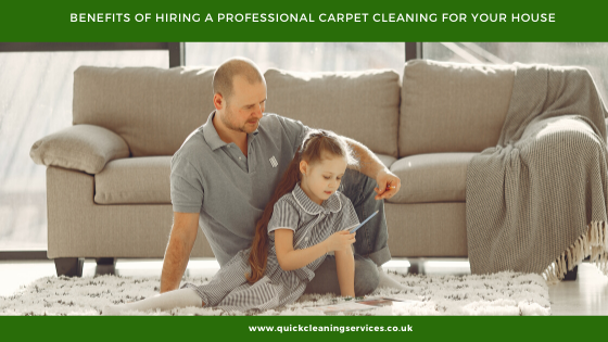 Benefits of Hiring a Professional carpet cleaning for your House