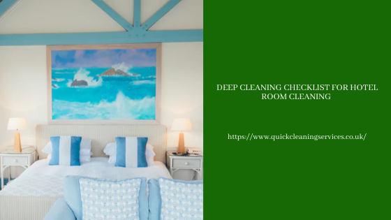 Deep cleaning checklist for Hotel room cleaning