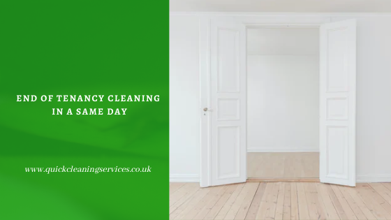 End of Tenancy cleaning in a same day